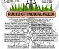 Roots of Radical Media 5/25 & 5/26