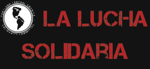 PCASC Winter 2012 Newsletter – La Lucha Solidaria!