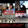 CALL FOR ARTISTS! ¡Muros Abajo! / Walls Down! – a PCASC Community Art Exhibit