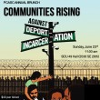 Communities Rising Against Deportation and Incarceration