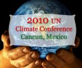 Two Worlds Collide at Cancun Climate Talks